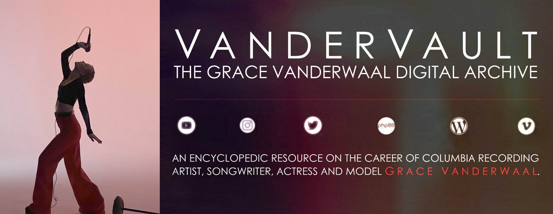 VanderVault: The Grace VanderWaal Digital Archive